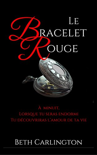 [Nouvelle Gay] Le Bracelet Rouge (French Edition)