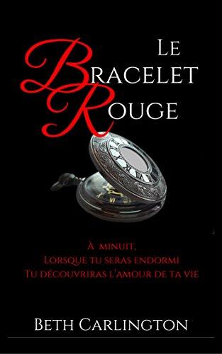 [Nouvelle Gay] Le Bracelet Rouge (French Edition)