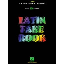 Latin Fake Book: C Edition (Fake Books)