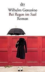 Bei Regen im Saal: Roman