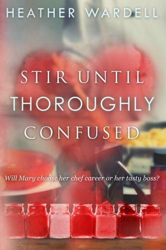Stir Until Thoroughly Confused Cover Image