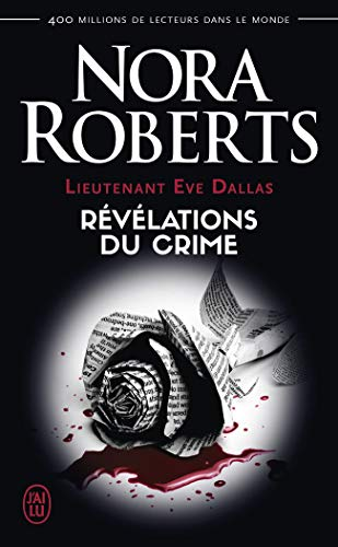 Lieutenant Eve Dallas, Tome 45