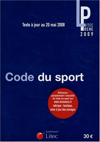 Code du sport: Texte à jour au 20 mai 2008 par FABRICE RIZZO, Alexandre Durand, Jean-Marc Duval, Jean-Michel Marmayou
