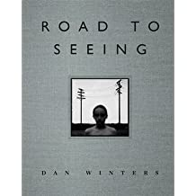 [(Road to Seeing)] [ By (author) Dan Winters, By (author) Ibarionex Perello ] [January, 2014]