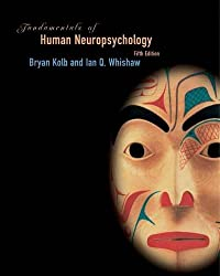 Fundamentals of Human Neuropsychology (Series of Books in Psychology)