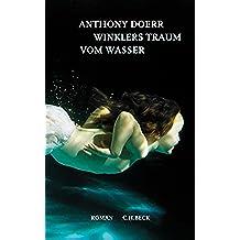 Winklers Traum vom Wasser: Roman