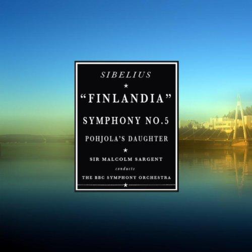 Sibelius: Finlandia / Symphony...