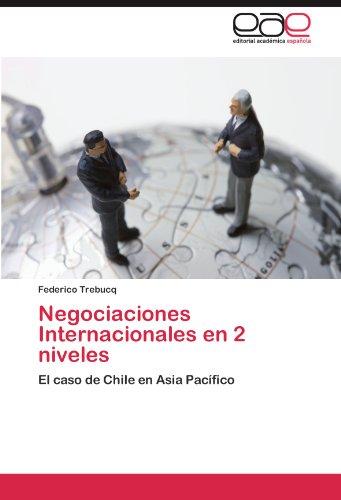 Negociaciones Internacionales en 2 niveles por Trebucq Federico