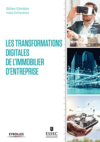 Les transformations digitales de l'immobilier d'entreprise par Gilles Cordon