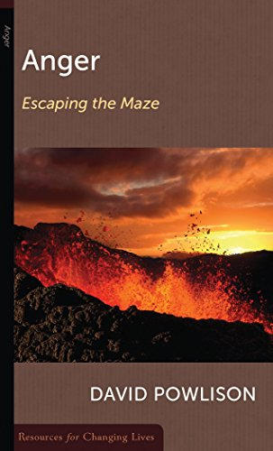 Anger: Escaping the Maze (Resources for Changing Lives) by POWLISON DAVID (9-Jul-2004) Paperback