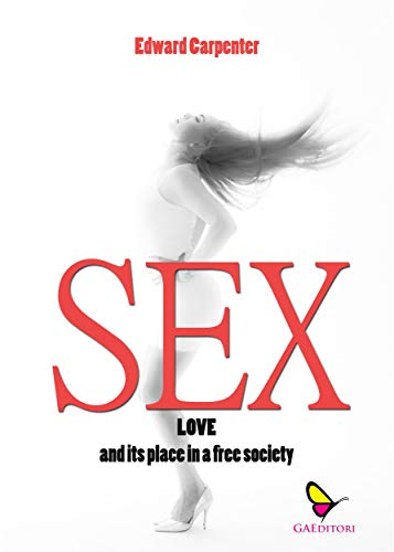 Sex-Love: and its place in a free society (English Edition) eBook ...