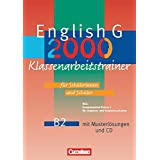 English G 2000 - Ausgabe B: English G 2000 B2 - Klassenarbeitstrainer mit Musterlösungen und CD (6. Schuljahr)