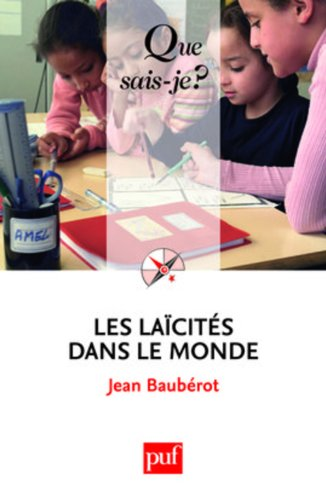 Les laïcités dans le monde par Baubérot Jean