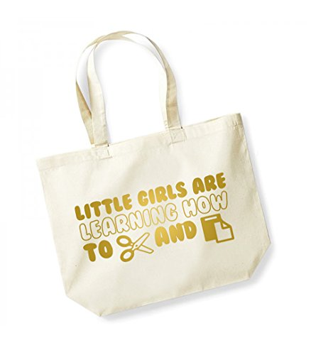 Little Girls Are Learning How to Cut and Paste -Large Canvas Fun Slogan Tote Bag Natural/Gold
