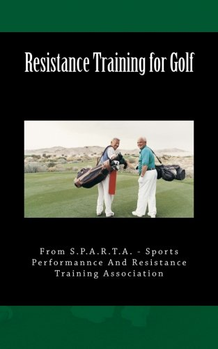 Resistance Training for Golf por Chris Lutz