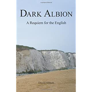 Dark Albion: A Requiem for the English