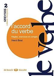 L'accord du verbe : Règles, exercices et corrigés