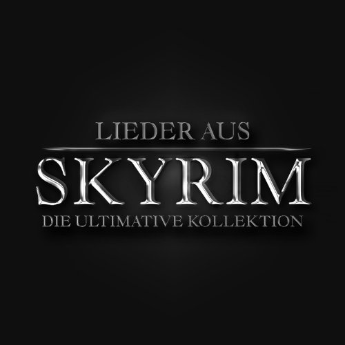 Lieder aus Skyrim die ultimati...