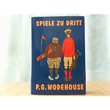 Spiele zu dritt. Zweites Buch der Golf-Humoresken