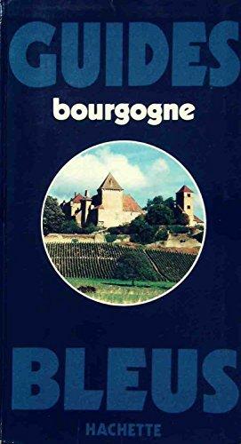 Guide bleu Bourgogne (Les Guides bleus) (French Edition)