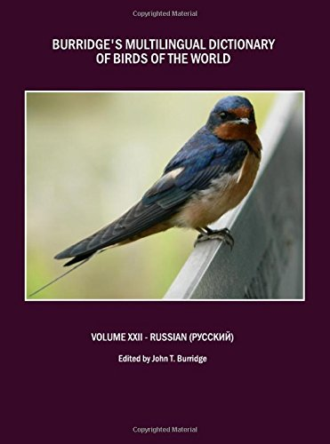 Burridge's Multilingual Dictionary of Birds of the World: Russian v. 22