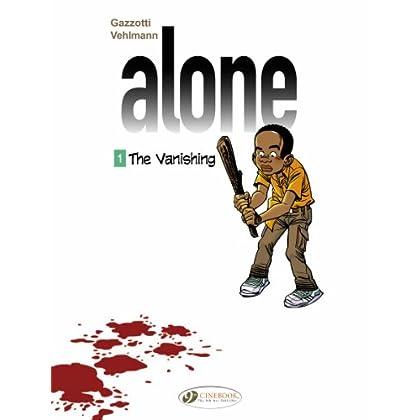 Alone - tome 1 The Vanishing (01)
