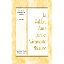 La Palabra Santa para el Avivamiento Matutino - Estudio de cristalización de Levítico, Tomo 1