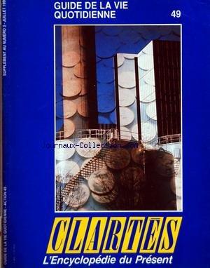 CLARTES du 01/07/1990 - GUIDE DE LA VIE QUOTIDIENN...