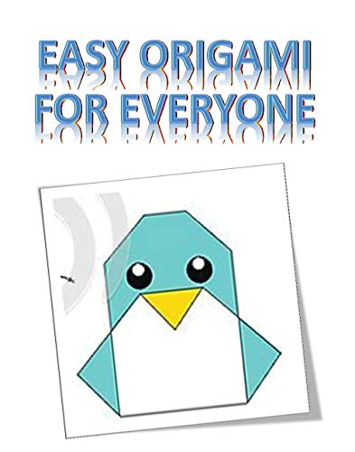 Easy origami for everyone (English Edition)