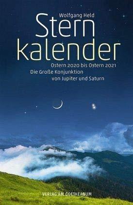 Sternkalender Ostern 2020 bis Ostern 2021: Die Große Konjunktion von Jupiter und Saturn