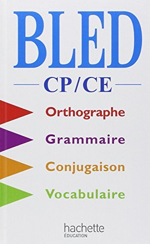 Bled CP-CE : Orthographe, grammaire, conjugaison, vocabulaire by Edouard Bled (2001-09-01)