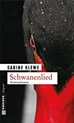 Schwanenlied: Der fünfte Fall für Katrin Sandmann (Kriminalromane im GMEINER-Verlag)
