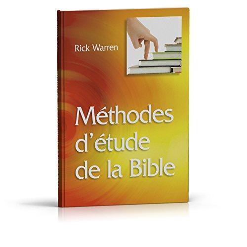 Méthodes d'étude de la Bible par Rick Warren