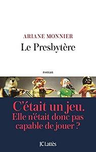 vignette de 'Le presbytère (Ariane Monnier)'