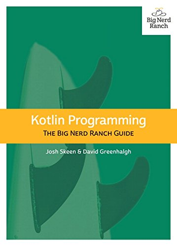 Kotlin Programming: The Big Nerd Ranch Guide por Josh Skeen