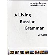 A Living Russian Grammar: Book (Advanced)