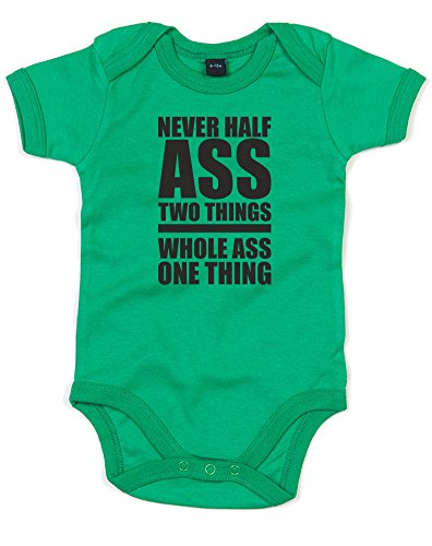 never-half-ass-two-things-whole-ass-one-thing-impreso-bebe-crecen-verde-negro-6-12-meses