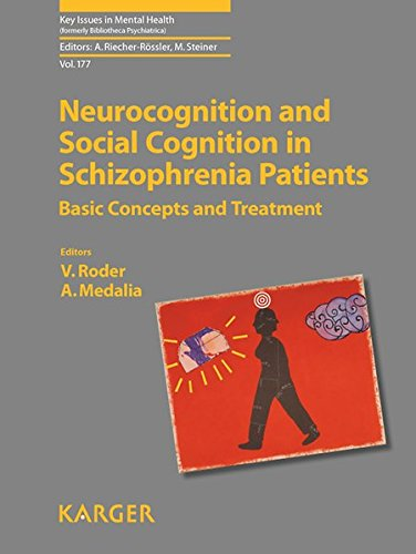 Neurocognition and Social Cognition in Schizophrenia Patients : Basic Concepts and Treatment. : Basic Concepts and Treatment