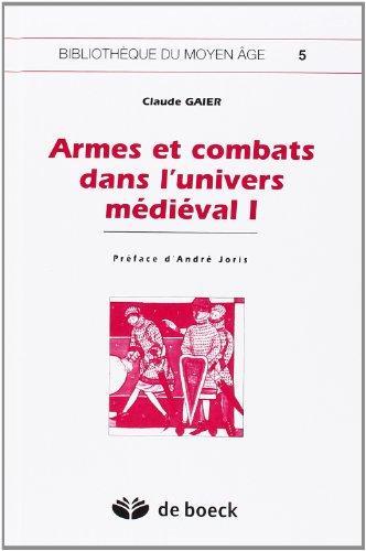 Armes et combats dans l'univers médiéval