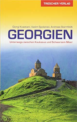 Reiseführer Georgien: Unterwegs zwischen Kaukasus und Schwarzem Meer (Trescher-Reiseführer)