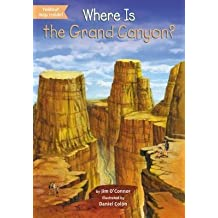 [{ Where Is the Grand Canyon? By O'Connor, Jim ( Author ) Feb - 05- 2015 ( Paperback ) } ]