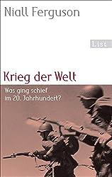 Krieg der Welt: Was ging schief im 20. Jahrhundert?