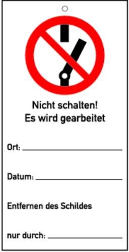 Kombischild Nicht schalten! Es wird gearbeitet! ... PVC 150 x 75mm (Hinweisschild) praxisbewährt, wetterfest