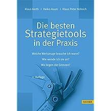 Die besten Strategietools in der Praxis mit CD-ROM