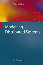 Modelling Distributed Systems (Texts in Theoretical Computer Science. An EATCS Series)