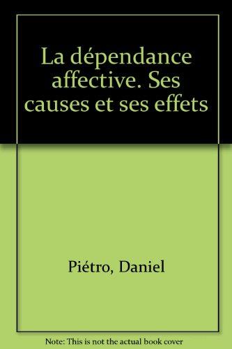 La dépendance affective ses causes et ses effets