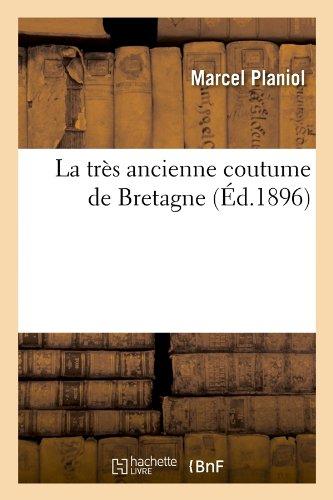 La très ancienne coutume de Bretagne (Éd.1896) par Collectif