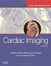 Cardiac Imaging: The Requisites (Requisites in Radiology) (Old Edition)