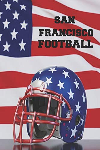 San Francisco Football: Homework Book Notepad Composition and Journal Diary Notebook (San Fußball Francisco)