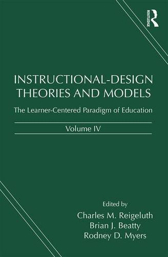 instructional-design-theories-and-models-volume-iv-the-learner-centered-paradigm-of-education-4